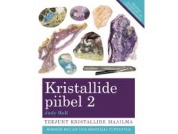 Kristallide piibel, Judy Hall 2. osa - SUUR ALLAHINDLUS