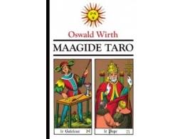 MAAGIDE TARO - Oswald Wirthi - Tarokaardid (Suur arkaan) ja raamat komplektis