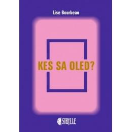 Kes sa oled - Lise Bourbeau - SUVINE ALLAHINDLUS