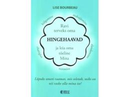 Ravi terveks oma hingehaavad - Lise Bourbeau - SOODUSPAKKUMINE - VIIMANE