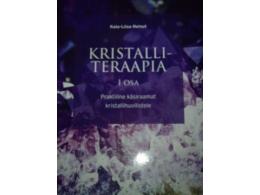 Kristalliteraapia - 1. osa - Kaia-Liisa Reinut - SUUR KEVADINE ALLAHINDLUS